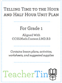 Telling Time for 1st Grade - CCSS Aligned Unit Plan, 40 Wo