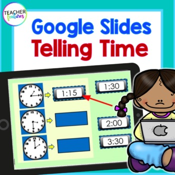 Google Classroom Math Telling Time Paperless Digital Task Cards