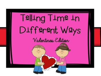 Telling Time in Different Ways