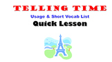 Telling Time in French (Basic Intro and Vocab Phrases): French Quick Lesson