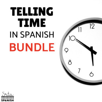 Telling Time in Spanish BUNDLE