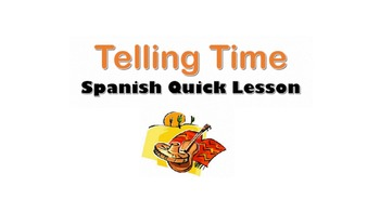 Telling Time in Spanish (Basic Intro and Vocab Phrases): S