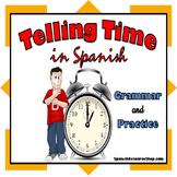 Telling Time in Spanish Grammar Notes and Practice Powerpoint BUNDLE