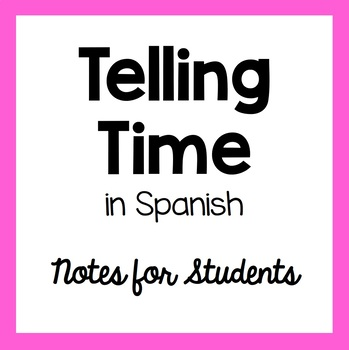 Telling Time in Spanish Handout