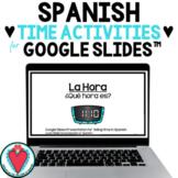 Telling Time in Spanish Presentation for Google Slides - La Hora