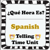Telling Time in Spanish - UNIT PLAN
