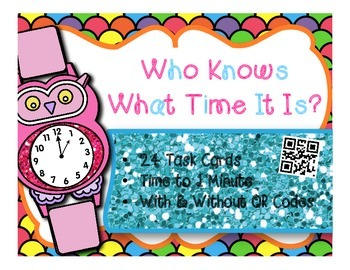 Telling Time to 1 minute Set 2 w/wo QR Codes