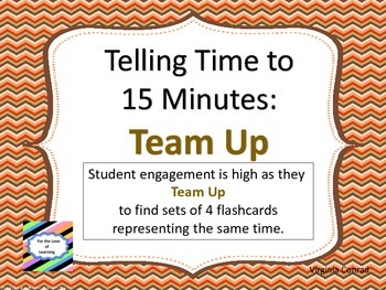 Telling Time to 15 Minute Intervals--Team Up