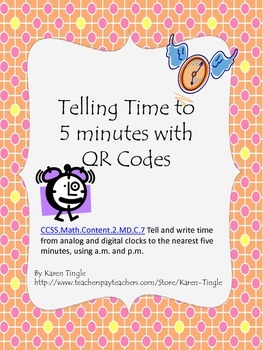 Telling Time to 5 Minutes with QR Codes