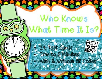 Telling Time to 5 minutes Set 1 w/wo QR Codes