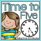 Telling Time to Five Minutes  2.MD.C.7