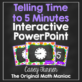 Telling Time to Five Minutes Interactive PowerPoint