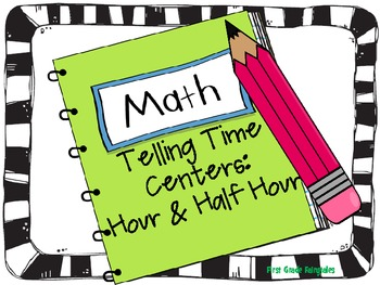 Telling Time to Hour & Half Hour Center