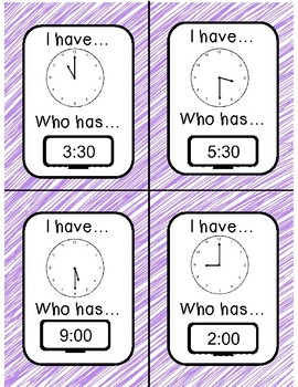 Telling Time to Hour and Half Hour                             I have, Who Has