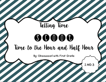 Telling Time to Hour and Half Hour Scoot