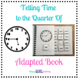 Telling Time to Quarter of Adapted Book