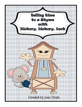 Telling Time to a Rhyme with Hickory, Dickory, Dock