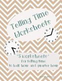 Telling Time to half hour and quarter hour package of 5 printable worksheets