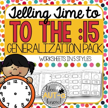 Telling Time to the :15 Generalization Pack