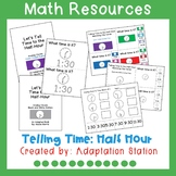 Telling Time to the Half Hour Adapted Unit Pre-Sale
