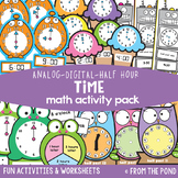 Telling Time to the Half Hour + Digital - Math Activities Pack