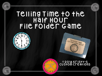 Telling Time to the Half Hour File Folder Game