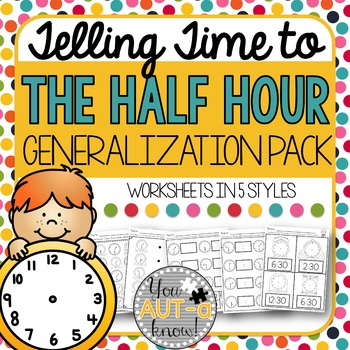 Telling Time to the Half Hour Generalization Pack