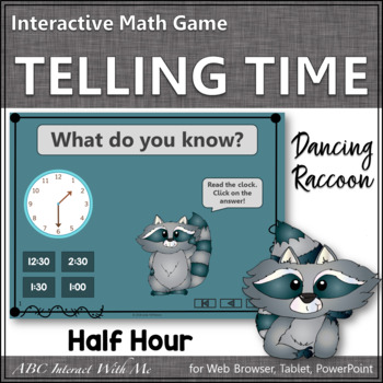 Telling Time to the Hour & Half Hour Interactive Math Game {Dancing Raccoon}