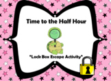 Telling Time to the Half Hour-Lock Box Escape Room