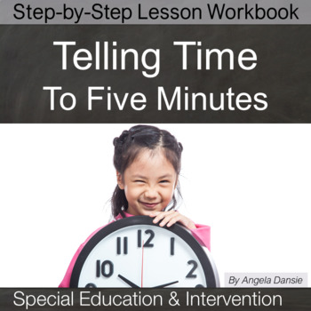 Time to the Nearest Five Minutes for Special Education and Intervention