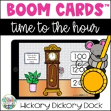 Telling Time to the Hour Boom Cards - Hickory Dickory Dock