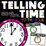 Telling Time to the Hour | Digital Slides