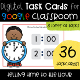 Telling Time to the Hour -- Digital Task Cards for Google