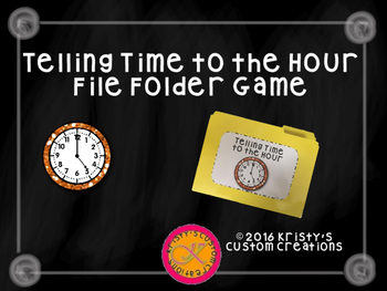 Telling Time to the Hour File Folder Game