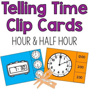 Telling Time to the Hour & Half Hour Clip Cards