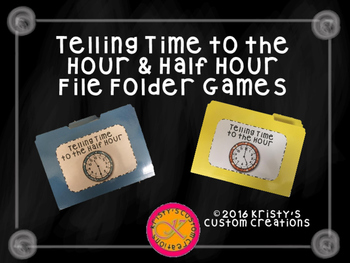 Telling Time to the Hour & Half Hour File Folder Games
