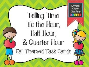 Telling Time to the Hour, Half Hour, & Quarter Hour - Fall