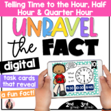 Telling Time to the Hour, Half Hour, and Quarter Hour: Dig