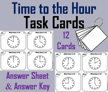 Telling Time to the Hour Task Cards/ Telling Time to the H