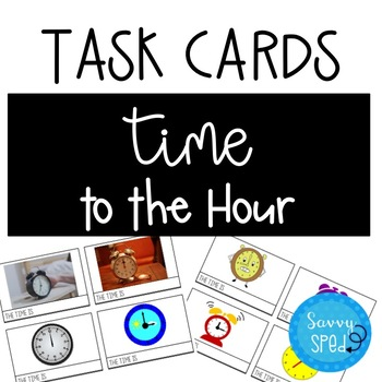 Telling Time to the Hour Task Cards