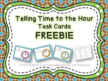 Telling Time to the Hour Task Cards FREEBIE