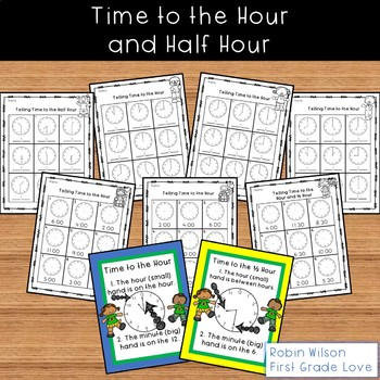 Time to the Hour and Half Hour First Grade