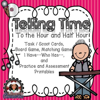 Telling Time to the Hour and Half Hour - 3 Game Set + Printables