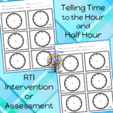 Telling Time to the Hour and Half Hour RTI Intervenion or