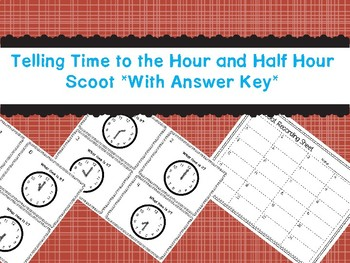 Telling Time to the Hour and Half Hour Scoot *With Answer Key*