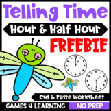 Free Telling Time Worksheet for to the Hour and Half Hour Cut and Paste