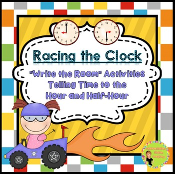 Telling Time to the Hour and Half-Hour: Write the Room
