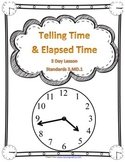 Telling Time to the Minute and Elapsed Time 5 Day Lesson Plan