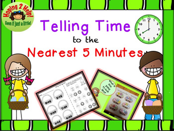 Telling Time to the Nearest 5 Minutes - Easter