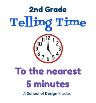 telling time to the nearest 5 minutes by school of design tpt. Black Bedroom Furniture Sets. Home Design Ideas